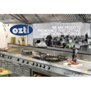 Ozti - famous Turkey brand name in Kitchen Equipment is now joining Hoshizaki Group